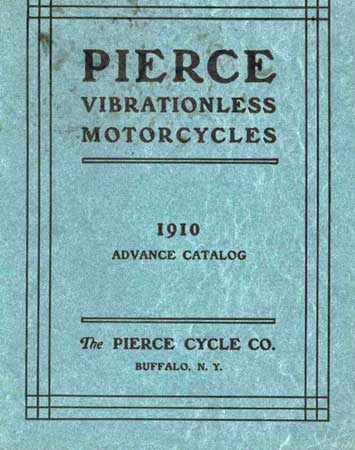 Pierce 'Vibrationless Motorcycles' 1910 catalog.