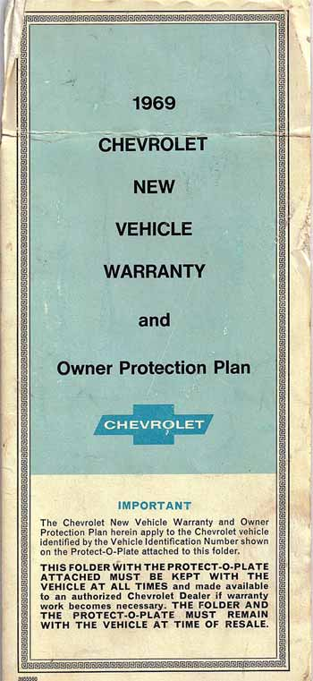Here is the cover of the 1969 Chevrolet New Vehicle Warranty and Owner Protection Plan with the flap holding the Protect-O-Plate raised above the fold. The plate is affixed to the back of the flap. Some rules are spelled out here.
