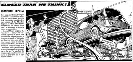 Monoline Express. Your car would be guided along an elevated track. (May 21, 1961)