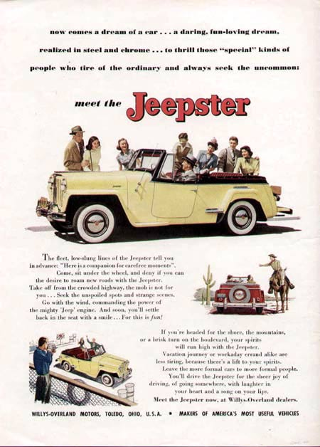 Ads like this one were the company's attempt at making the Jeepster appeal to car buyers of the day but, alas, they didn't do the magic the company hoped they would.