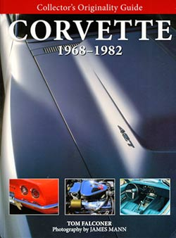 Collector's Originality Guide: Corvette 1968-82